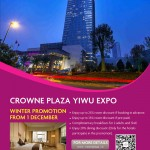 Gift Yourself a Special Year End Celebration in Crowne Plaza Yiwu Expo